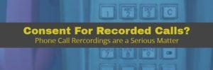 Phone Call Recording Consent